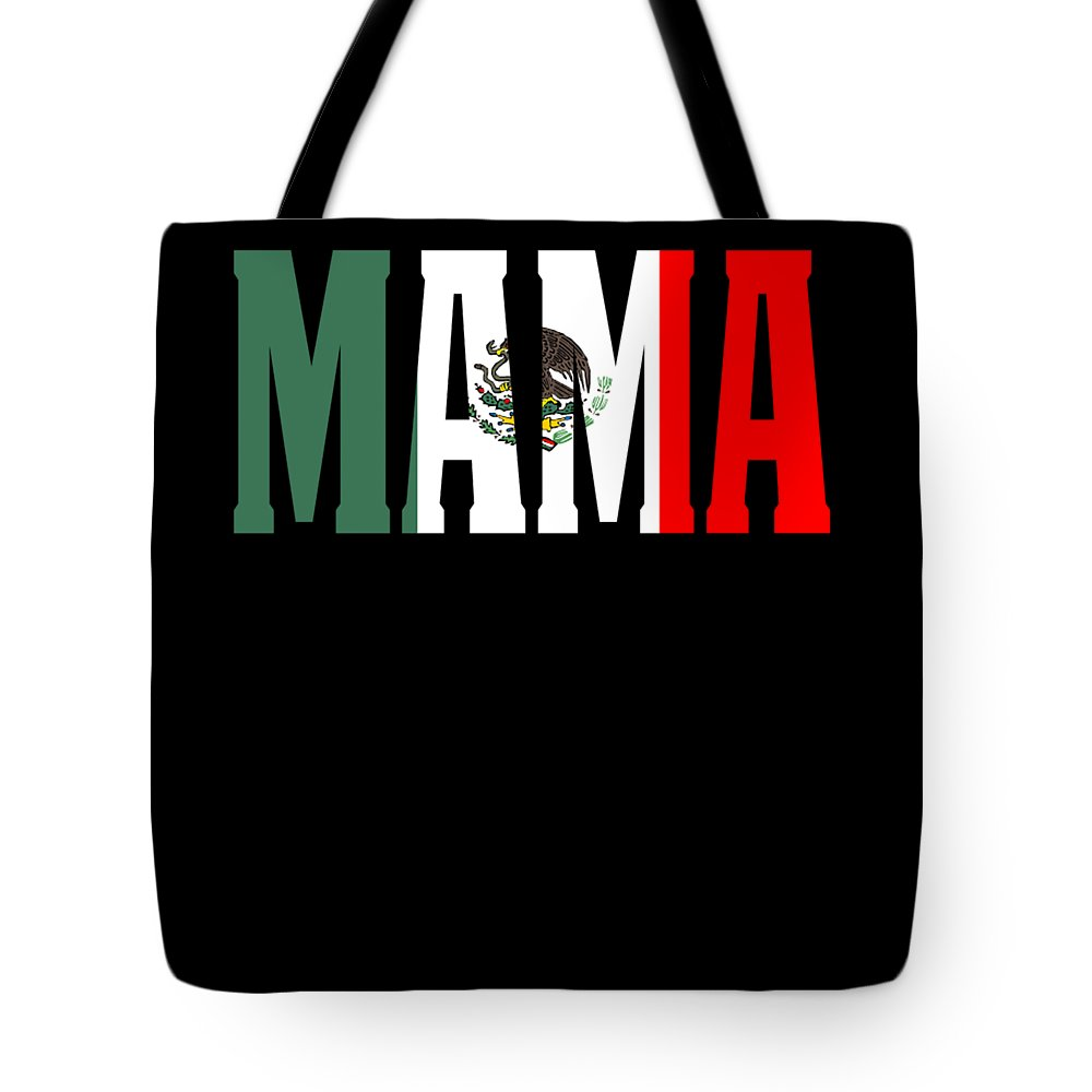 El-jefe Tote Bag featuring the digital art Mama Gift Mexican Design Mexican Flag Design For Mexican Pride Clean by Funny4You