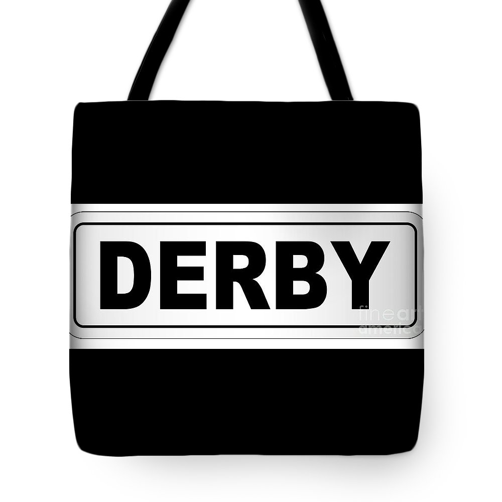 Derby Tote Bag featuring the digital art Derby City Nameplate by Bigalbaloo Stock