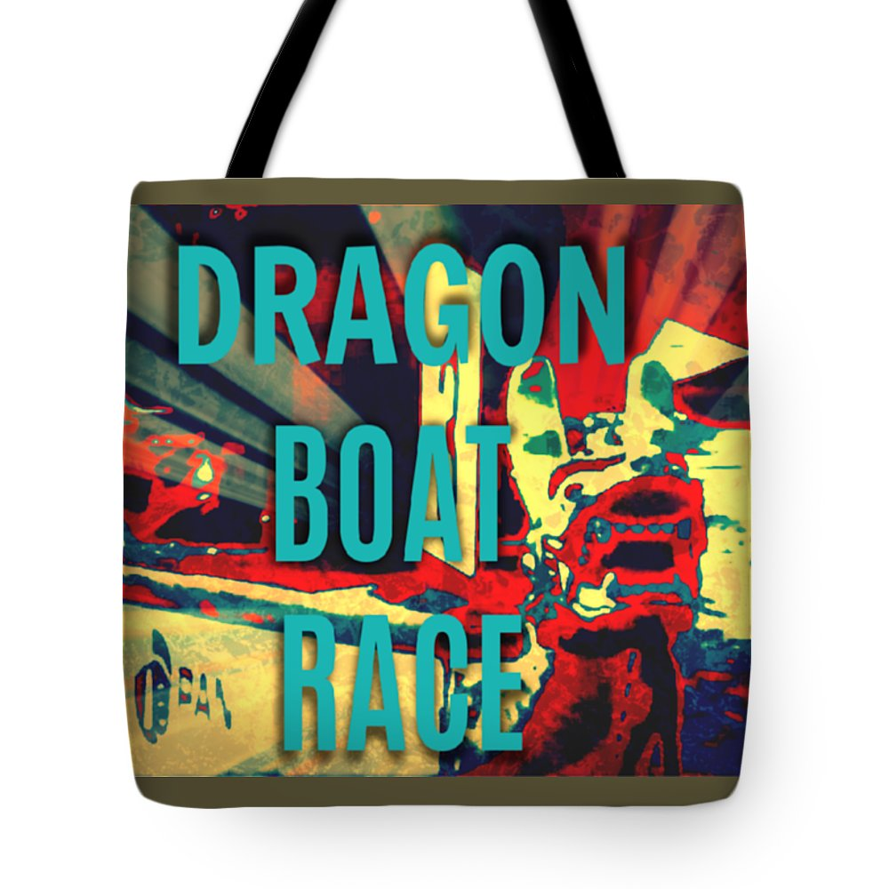 Dragon Boat Race Tote Bag featuring the digital art Dragon Boat Race by Karen Francis
