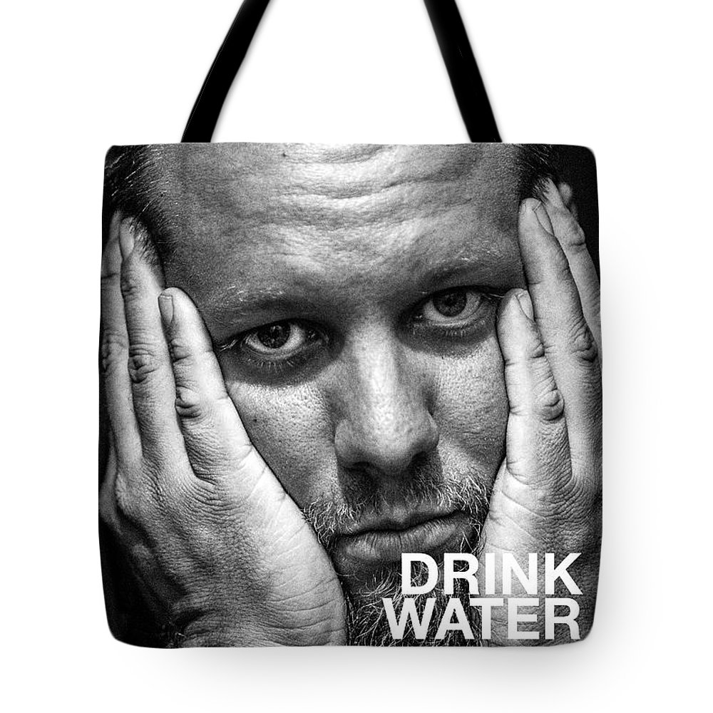 Drink Water Tote Bag featuring the photograph Drink Water by Brian Johnson