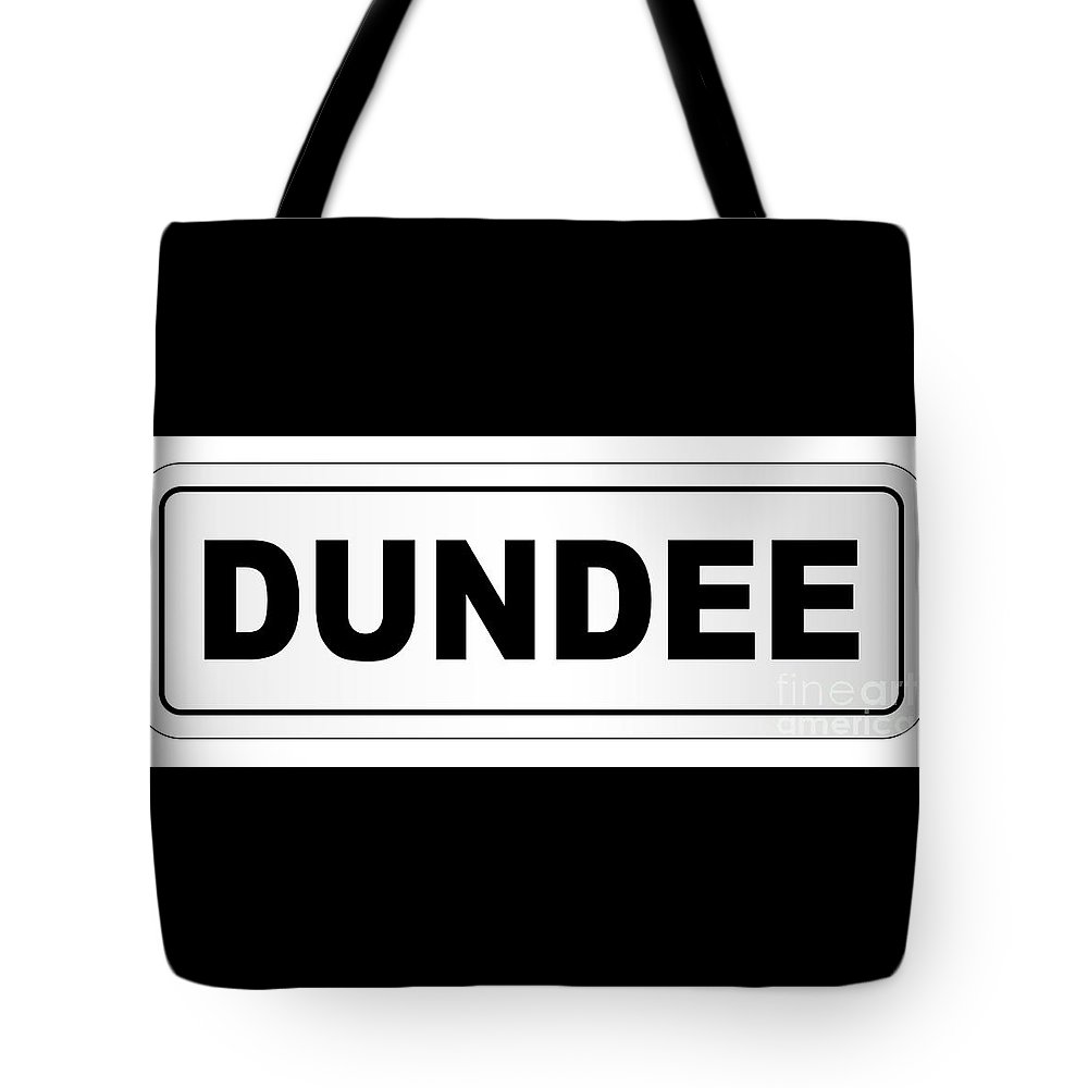 Dundee Tote Bag featuring the digital art Dundee City Nameplate by Bigalbaloo Stock