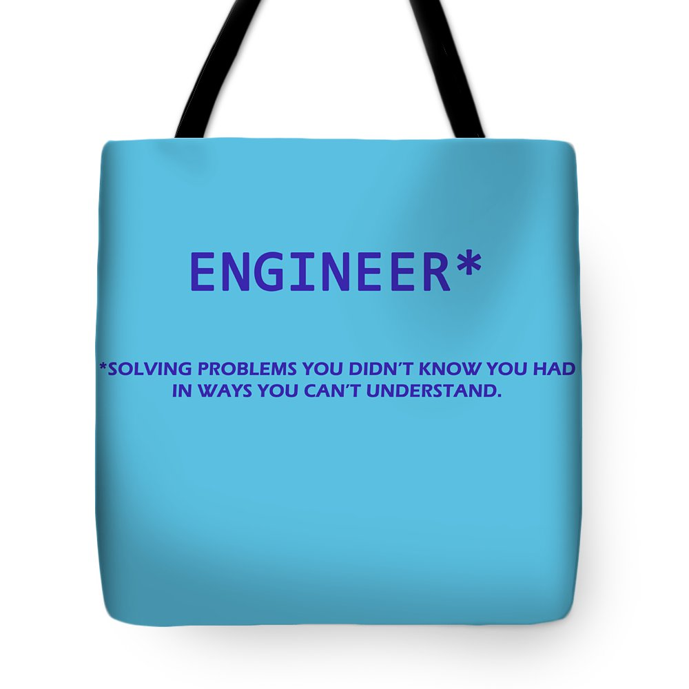 Wright Tote Bag featuring the digital art Engineer by Paulette B Wright