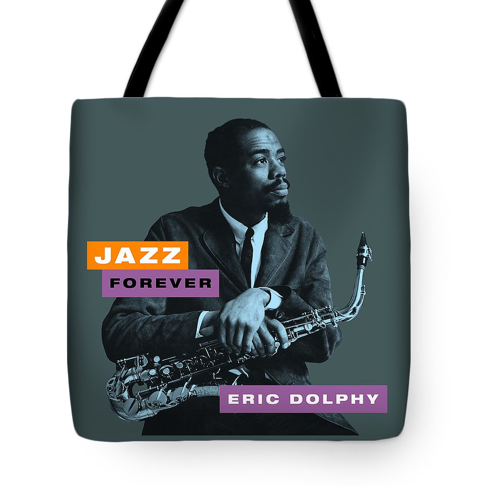 Jazz Forever Tote Bag featuring the digital art Eric Dolphy - Jazz Forever by David Richardson