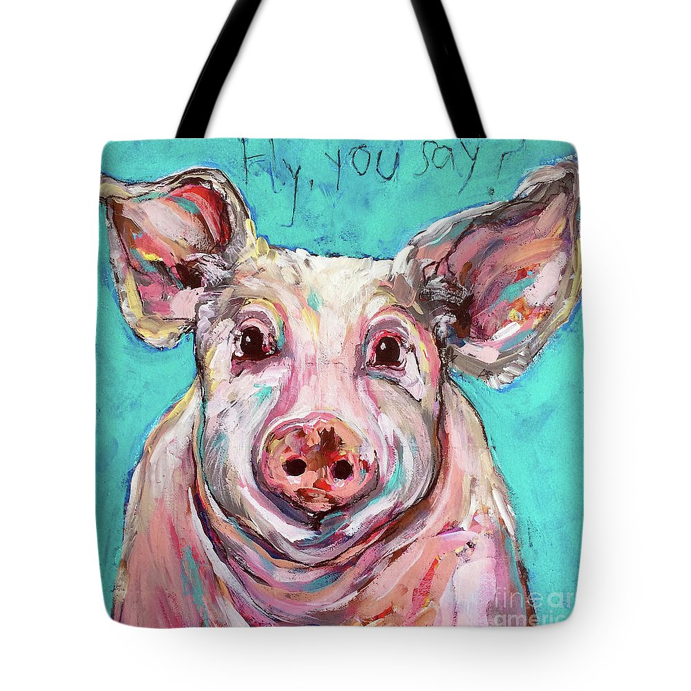 Acrylic Tote Bag featuring the painting Fly, You Say? by Jeanette House
