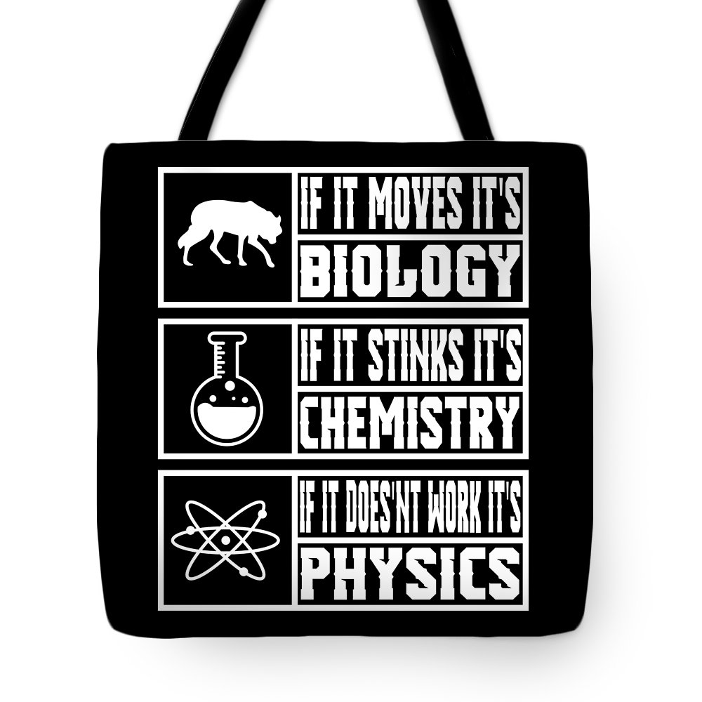 Science-teacher Tote Bag featuring the digital art Funny Science Teacher Shirt Physics Chemistry And Biology Meme by Mike G