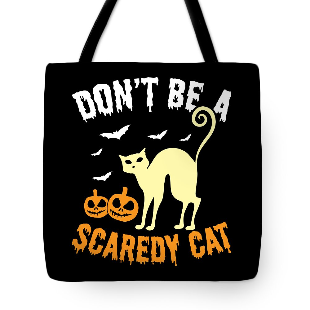Halloween-costume Tote Bag featuring the digital art Halloween Shirt Dont Be A Scaredy Cat Pumpkin Tee Gift by Haselshirt