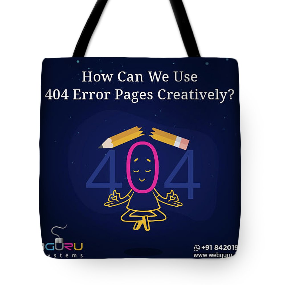 404 Error Pages Tote Bag featuring the digital art How Can You Turn The 404 Error Pages Interesting And Engaging by Webguru Infosystems
