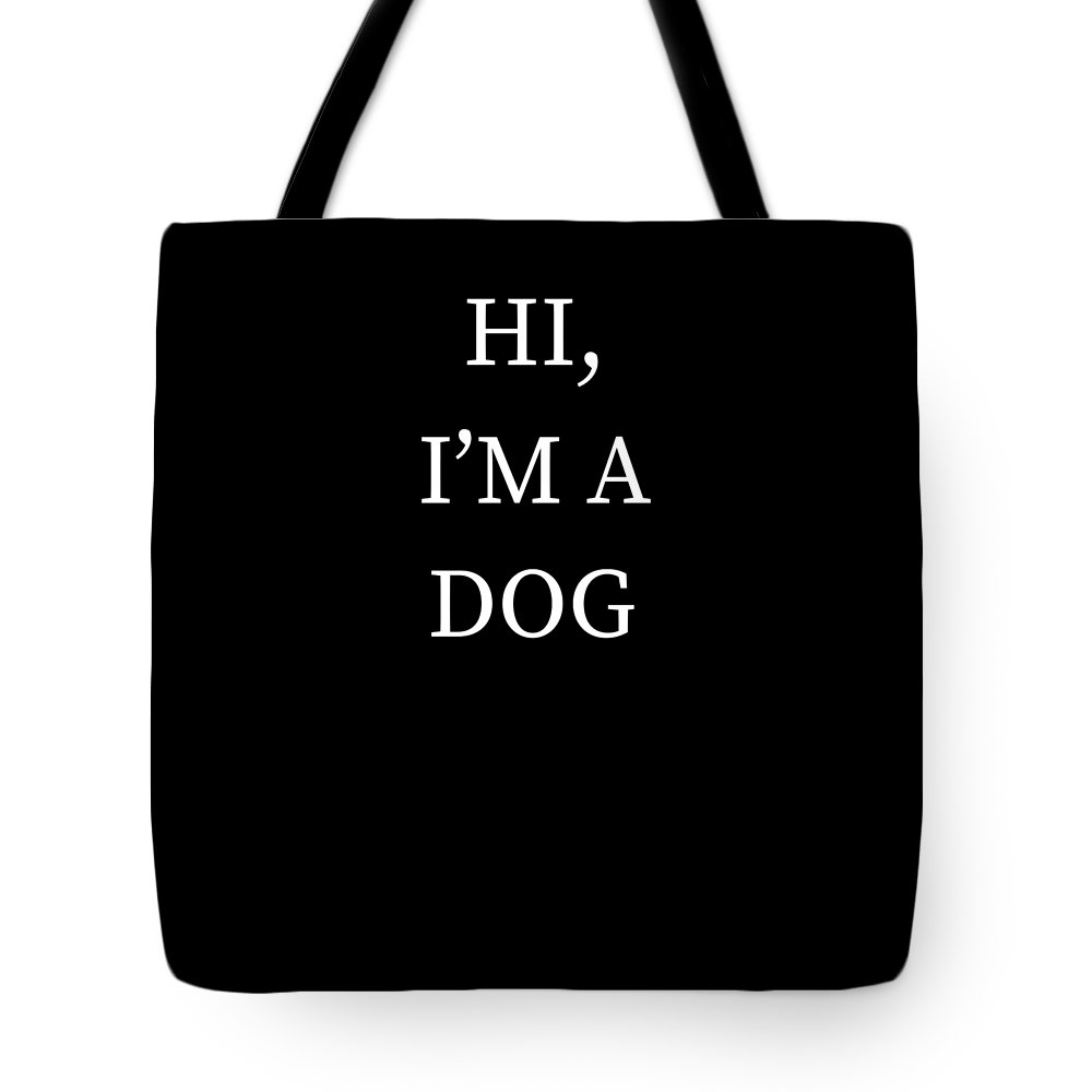 Halloween Tote Bag featuring the digital art Im A Dog Halloween Funny Last Minute Costume by Michael S
