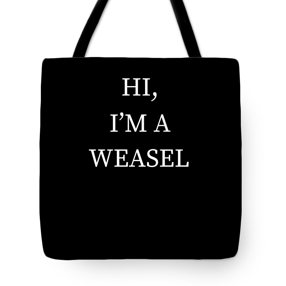 Halloween Tote Bag featuring the digital art Im A Weasel Halloween Funny Last Minute Costume by Michael S