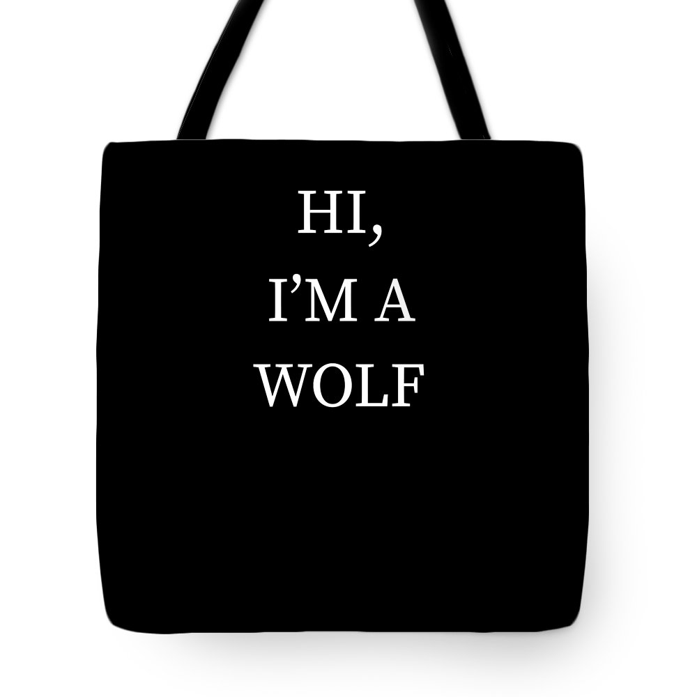 Halloween Tote Bag featuring the digital art Im A Wolf Halloween Funny Last Minute Costume by Michael S