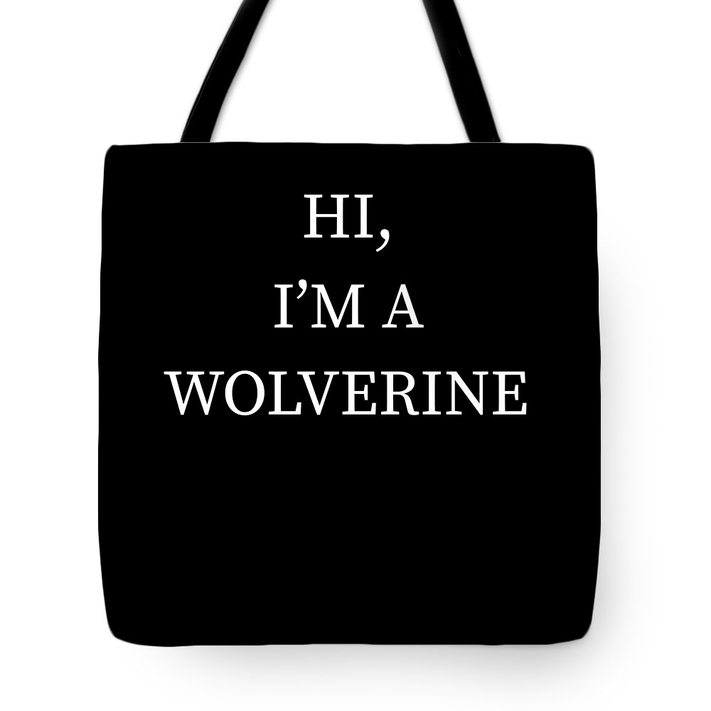 Halloween Tote Bag featuring the digital art Im A Wolverine Halloween Funny Last Minute Costume by Michael S