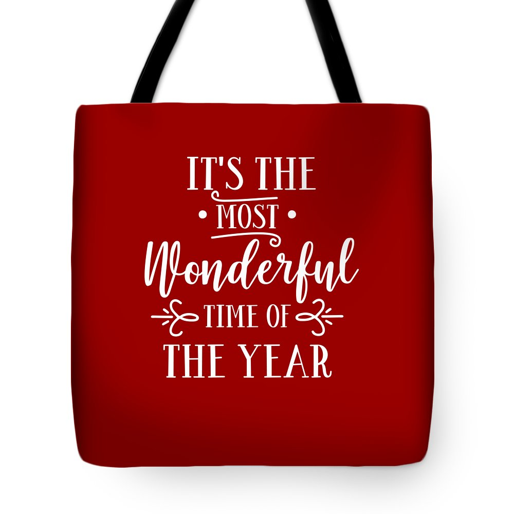 Christmas Tote Bag featuring the digital art It's The Most Wonderful Time Of The Year by Print My Mind