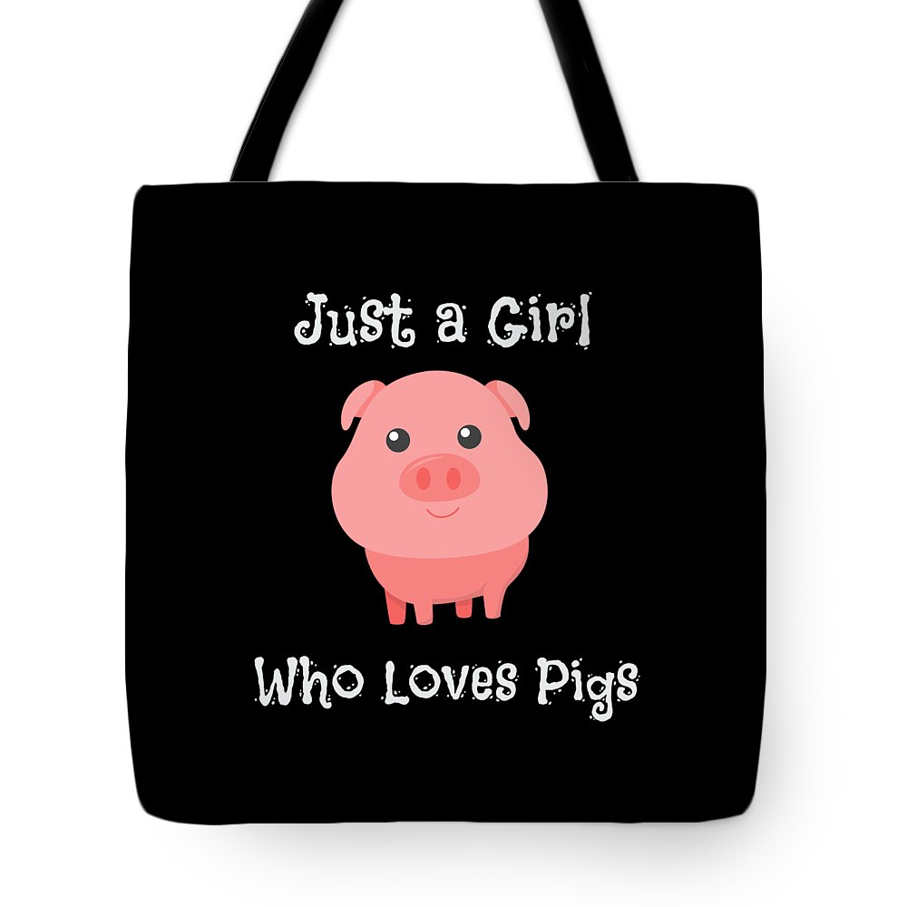 Just-a-girl-who-loves-pigs Tote Bag featuring the drawing Just A Girl Who Loves Pigs Baby Pig by The Perfect Presents