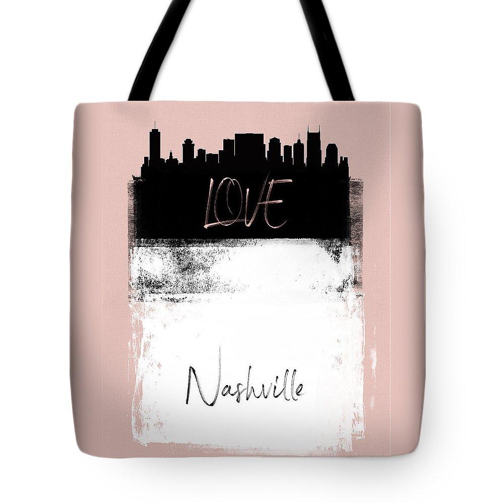 Nashville Tote Bag featuring the mixed media Love Nashville by Naxart Studio