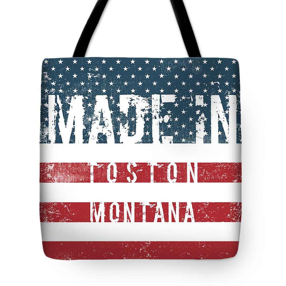 Toston Tote Bag featuring the digital art Made In Toston, Montana #toston by TintoDesigns