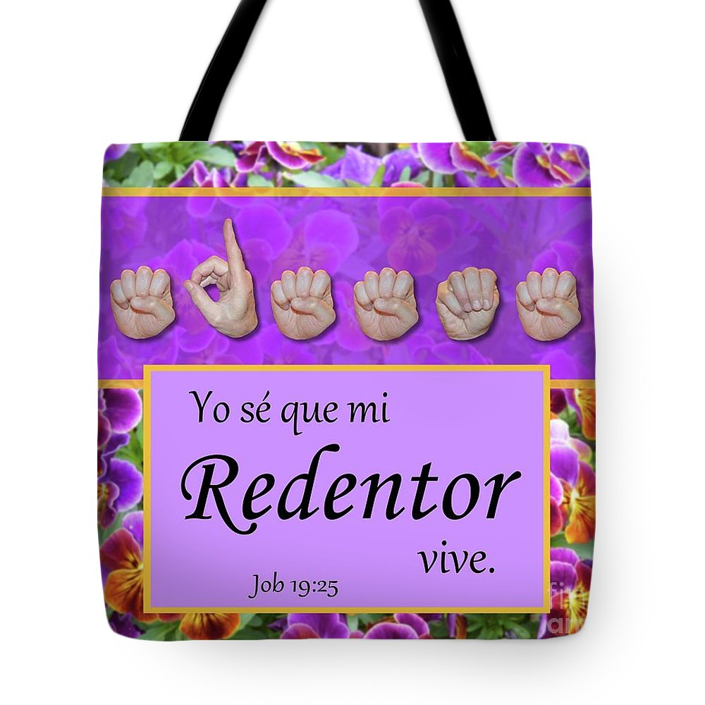 Christian Tote Bag featuring the photograph My Redeemer Lives Spanish by Master's Hand Collection