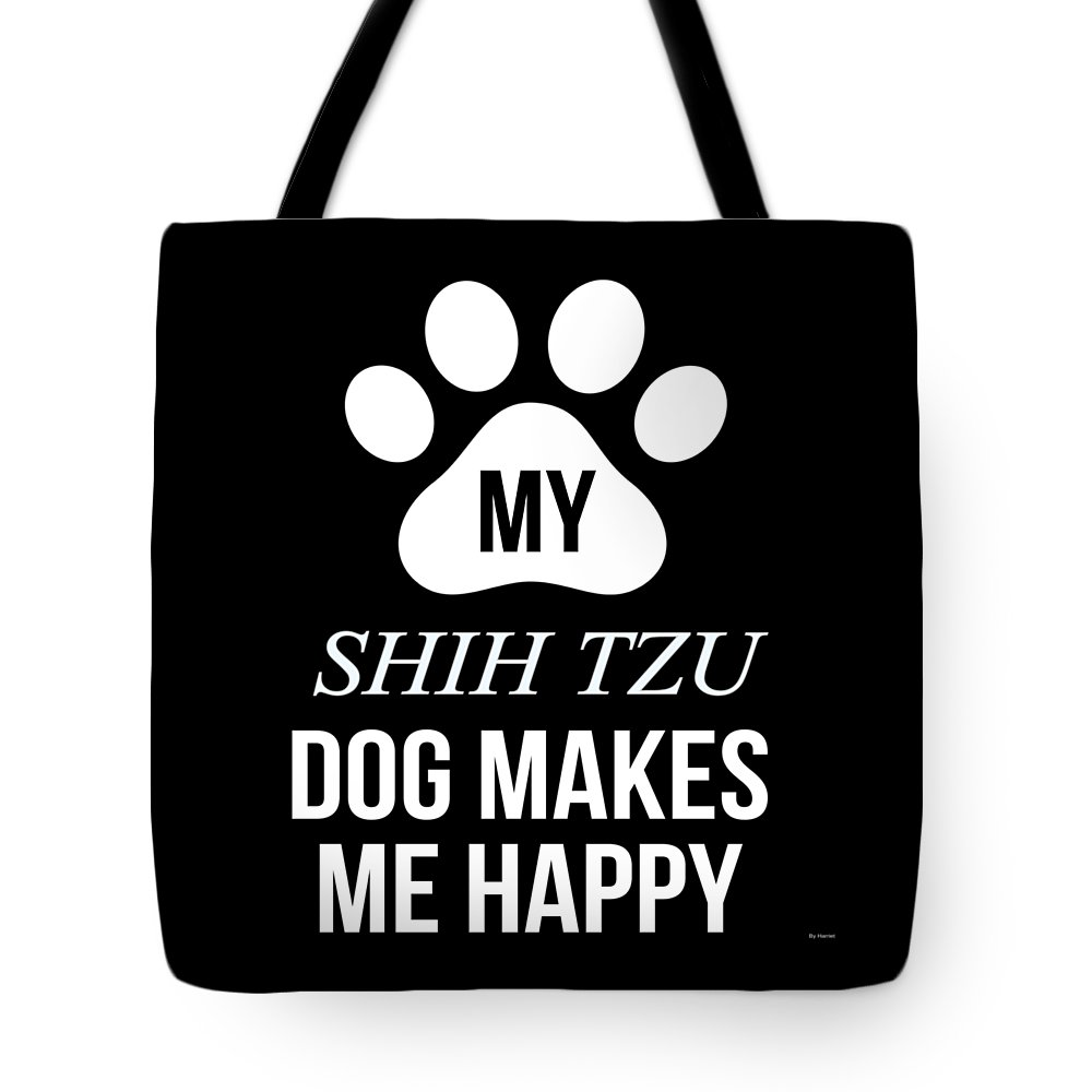 Dog-breed Tote Bag featuring the digital art My Shih Tzu Makes Me Happy by Jose O
