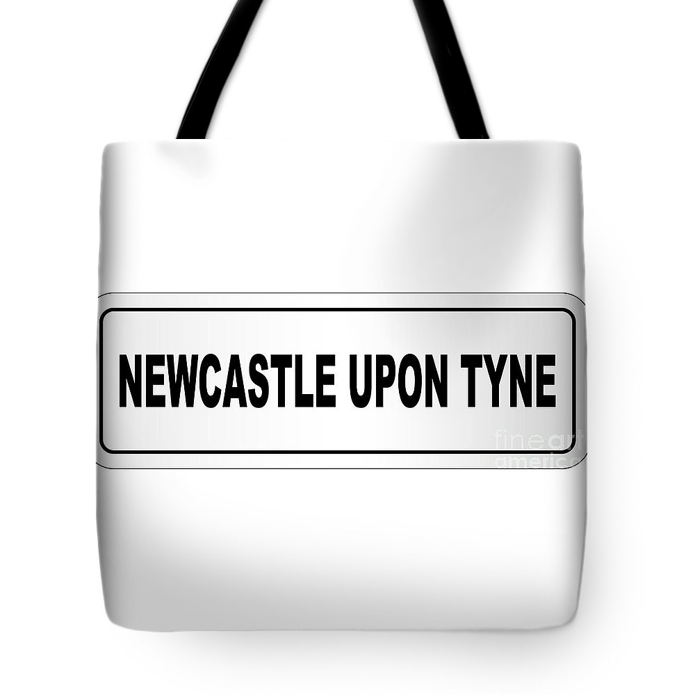 Newcastle Upon Tyne Tote Bag featuring the digital art Newcastle Upon Tyne City Nameplate by Bigalbaloo Stock