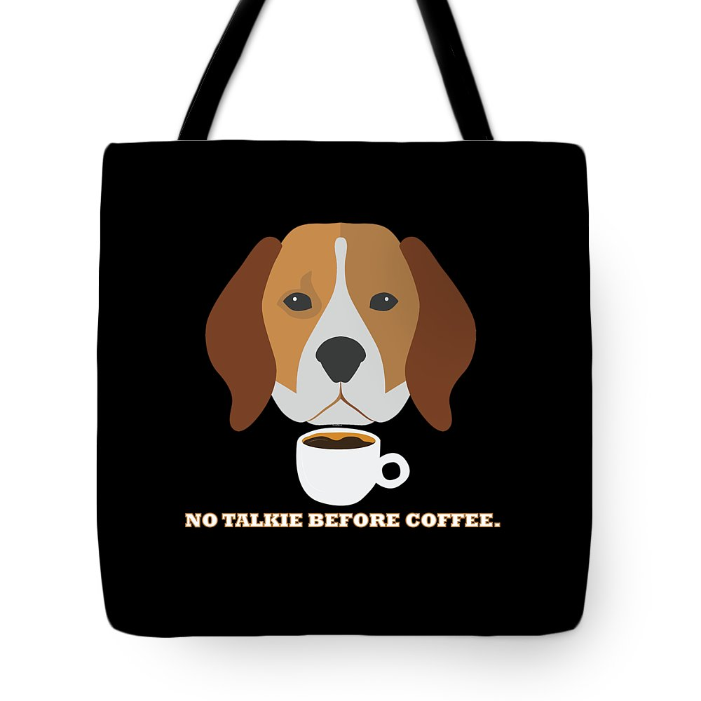 Animal-owners Tote Bag featuring the digital art No Talkie Before Coffee Pet Funny Cute Caffeine Dog Lovers Tee by Thomas Larch