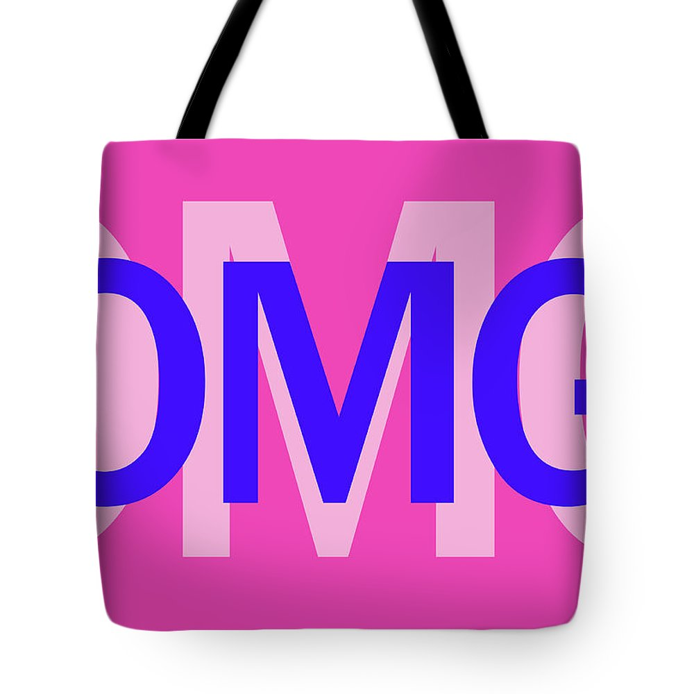Omg Tote Bag featuring the mixed media Omg by Sd Graphics Studio