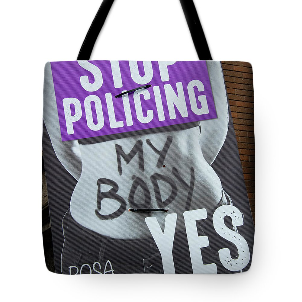 Dublin Tote Bag featuring the photograph Pro Women's Rights by Bob Phillips