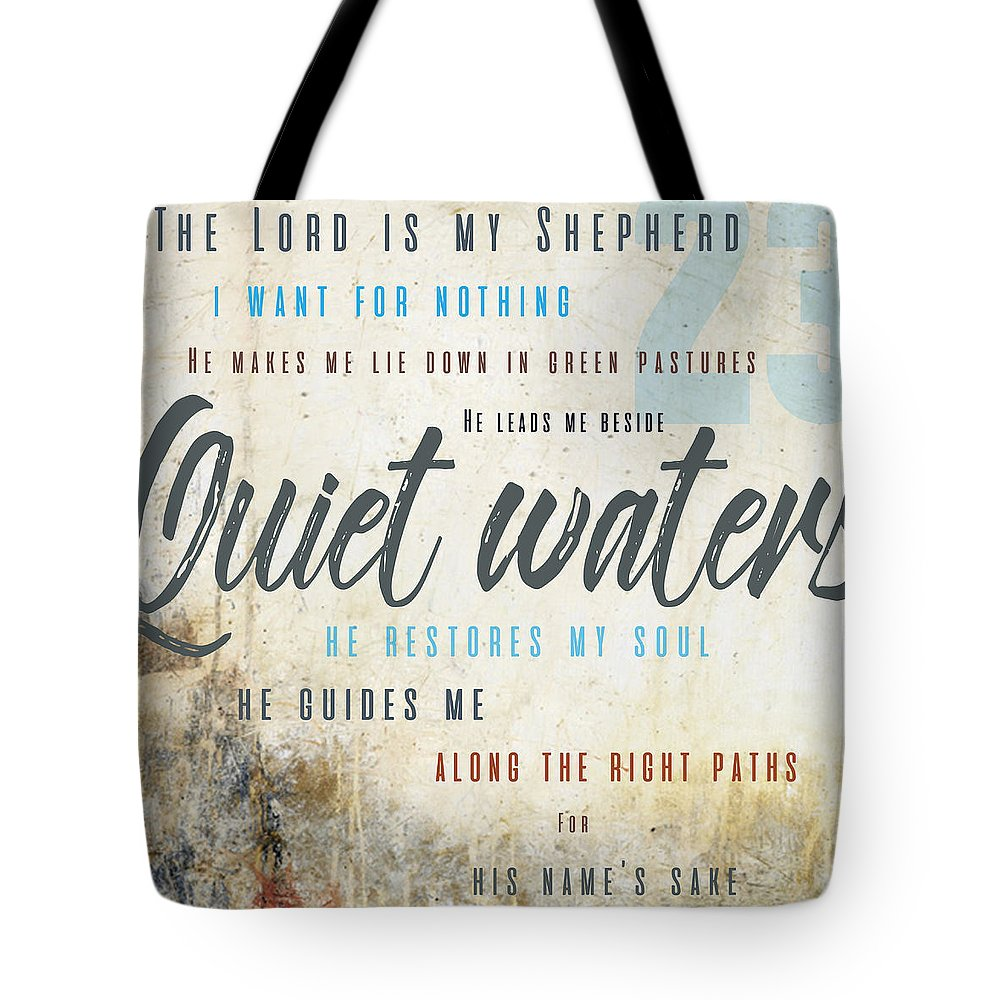 Psalm 23 Tote Bag featuring the digital art Psalm 23 Quiet Waters by Claire Tingen