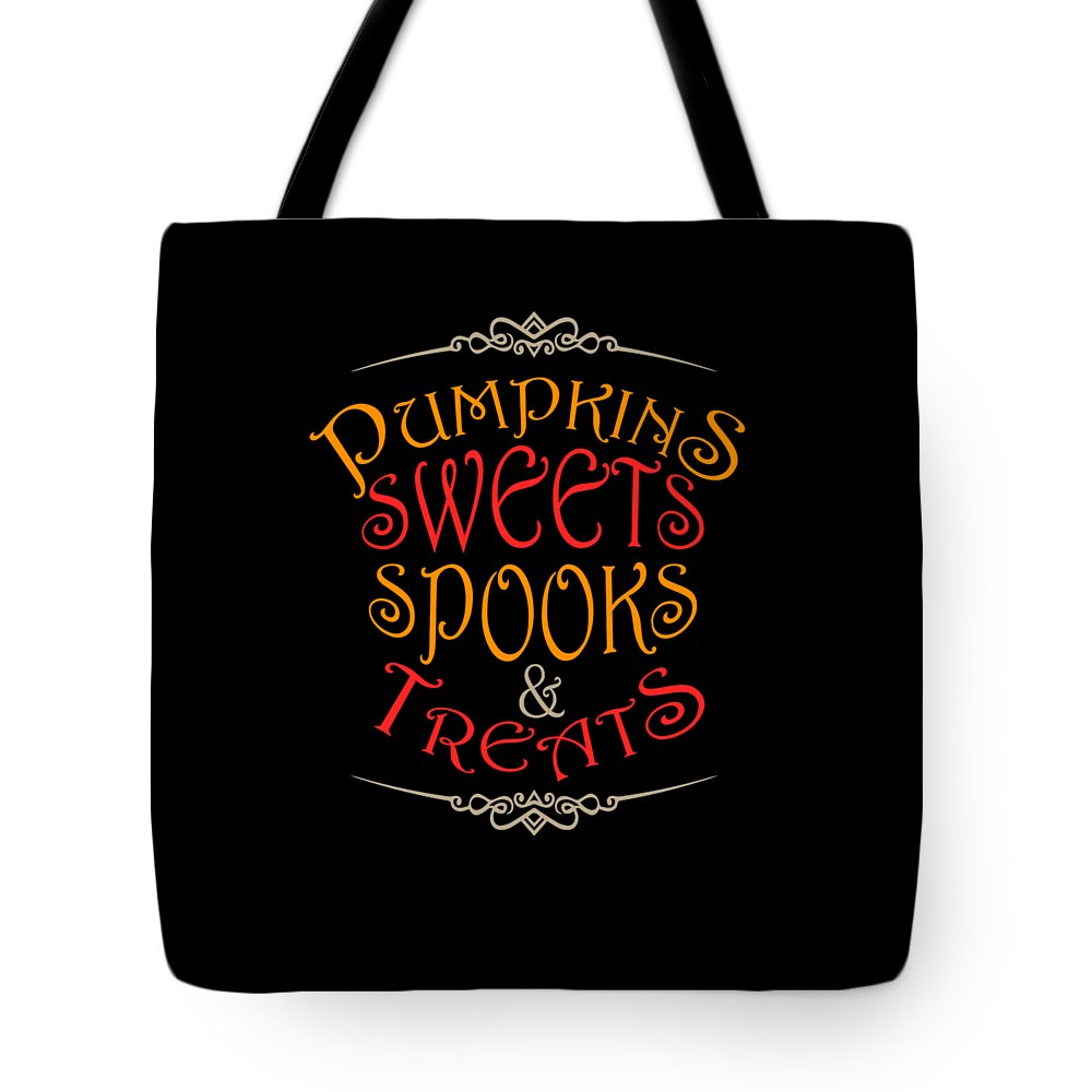 Halloween-gift Tote Bag featuring the digital art Pumpkins Sweets Spooks And Treats Halloween Hallowseve Gifts by Thomas Larch