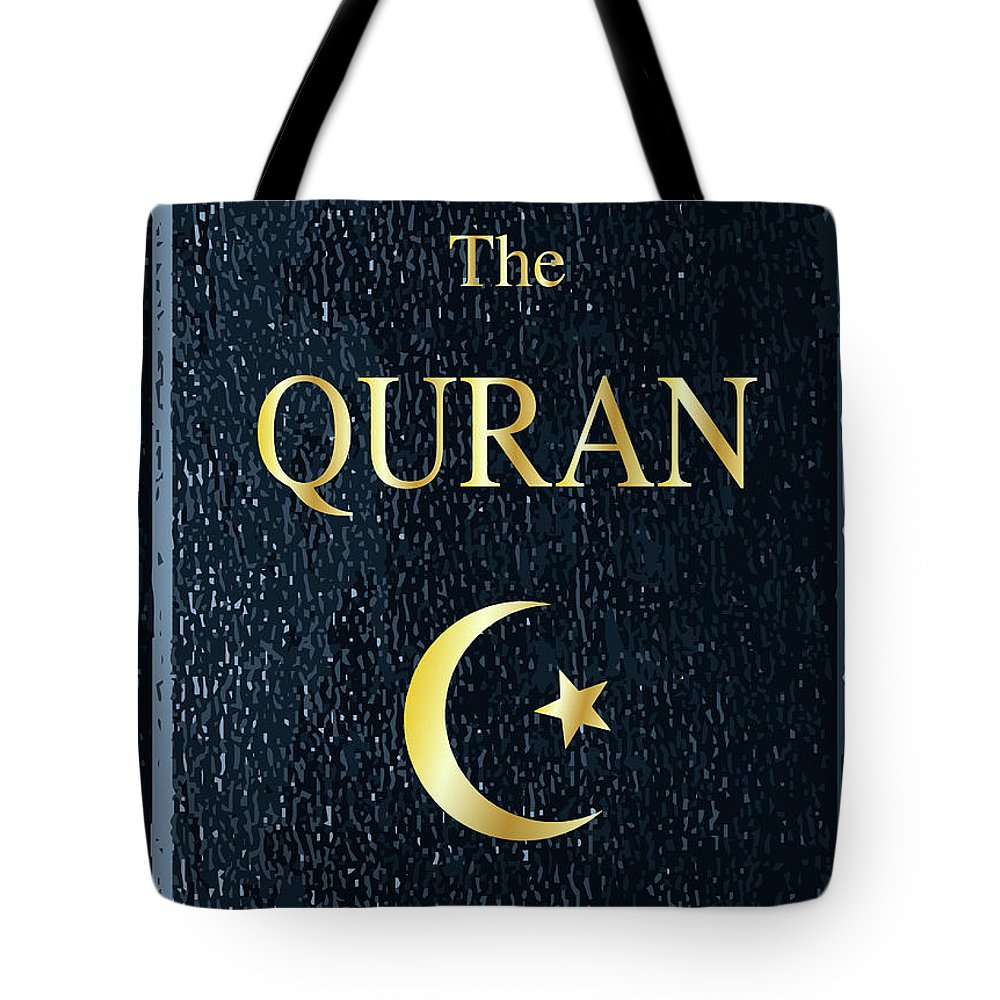 Holy Tote Bag featuring the digital art The Quran by Bigalbaloo Stock