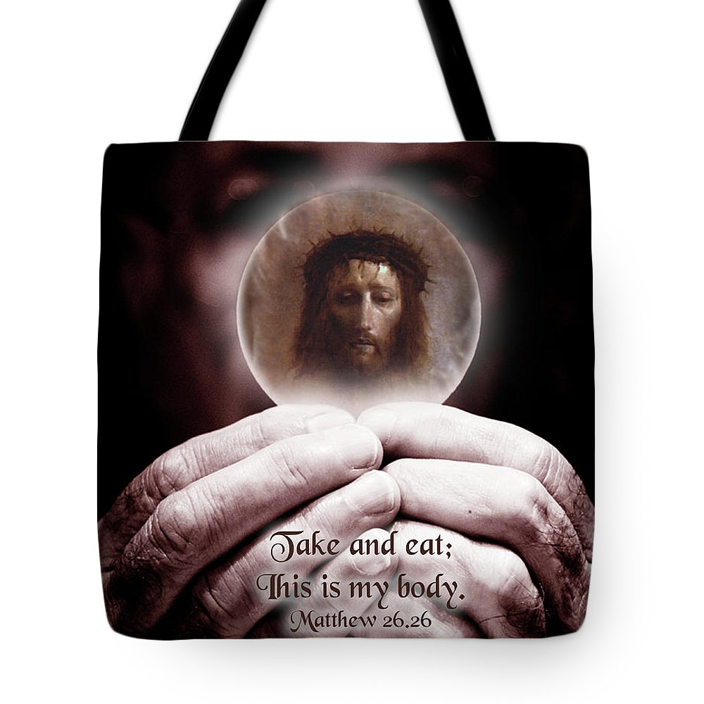 While They Were Eating Tote Bag featuring the photograph This Is My Body... by Samuel Epperly