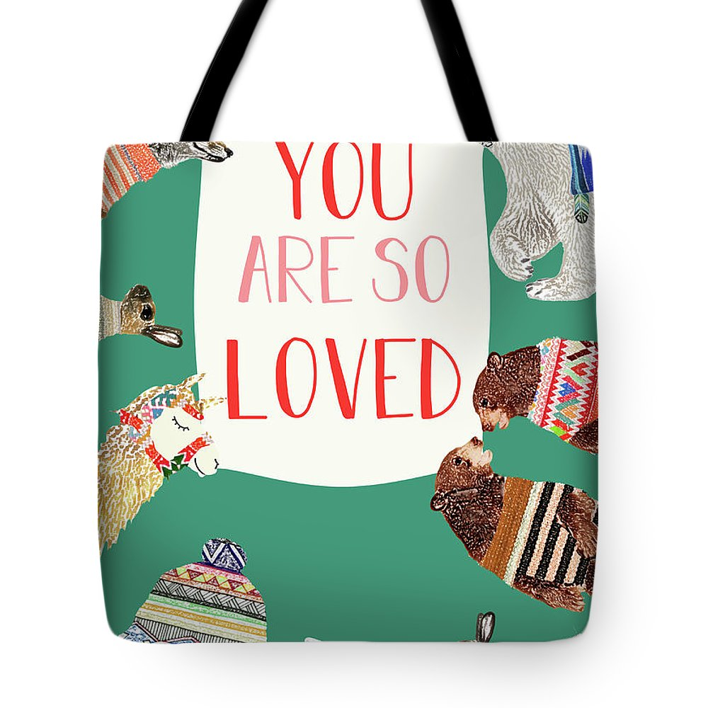 You Are So Loved Tote Bag featuring the mixed media You Are So Loved by Claudia Schoen