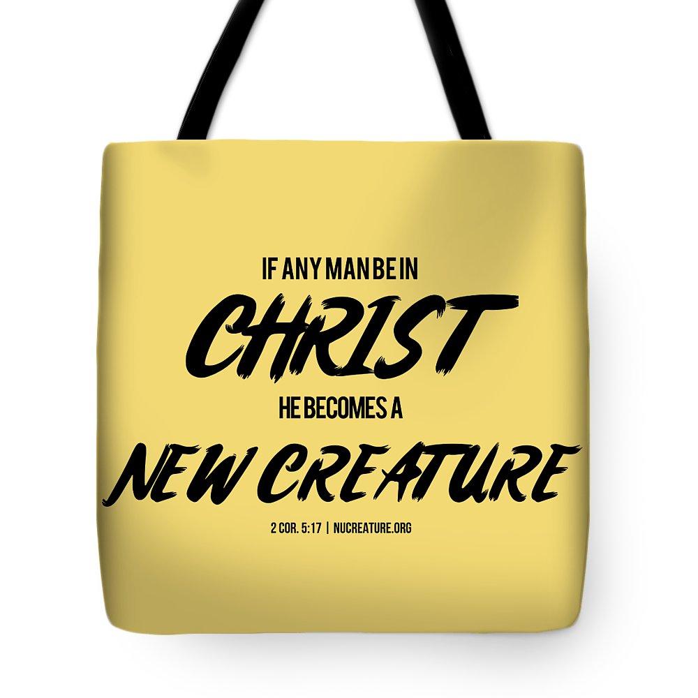 Scripture Tote Bag featuring the digital art 2 Corinthians Five Seventeen by Terrell Pearson