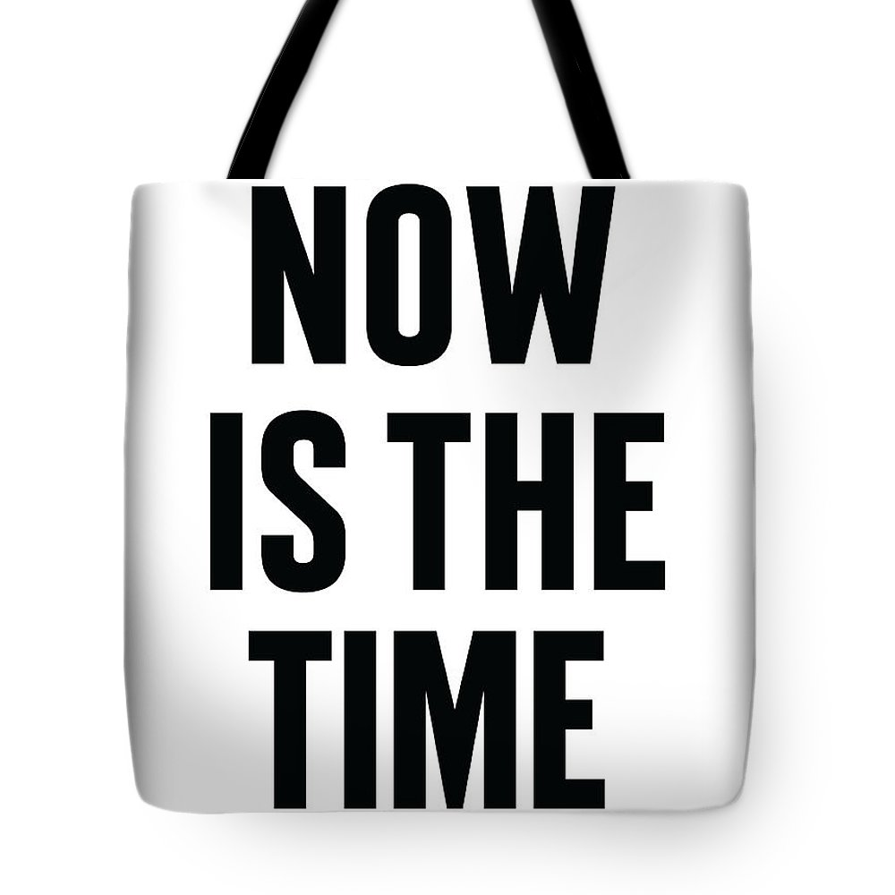 Mlk Tote Bag featuring the digital art Now Is The Time by Time