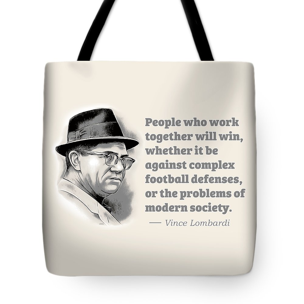 Vince Lombardi Tote Bag featuring the digital art Working Together by Greg Joens