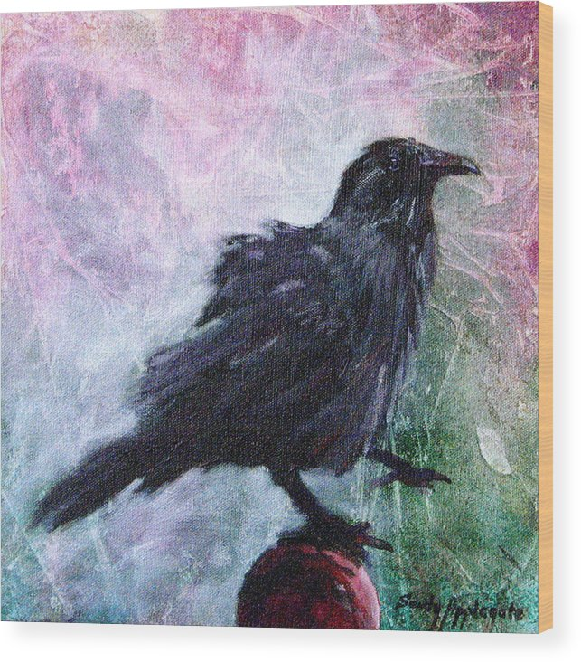 Raven Wood Print featuring the painting All Undaunted by Sandy Applegate
