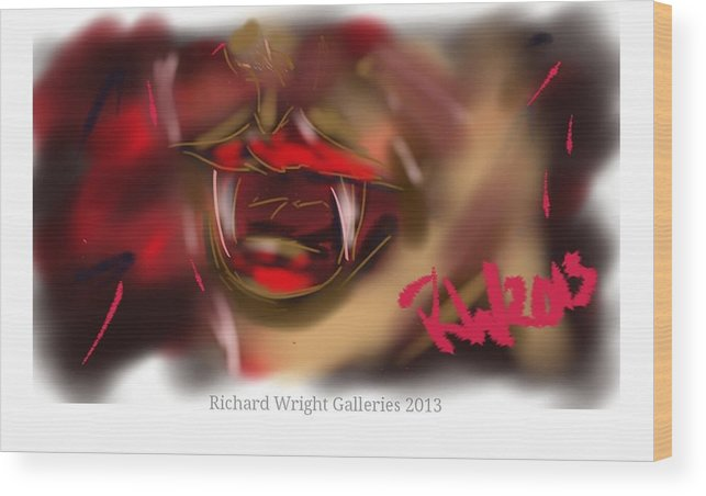 Vamp Wood Print featuring the digital art Blood Lust by Richard Wright Galleries