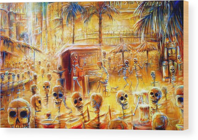 Day Of The Dead Wood Print featuring the painting Happy Hour by Heather Calderon