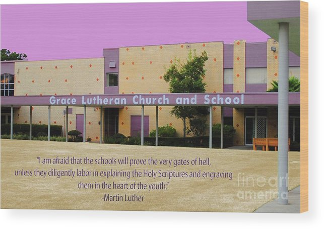 Grace Wood Print featuring the photograph Grace Lutheran School by Jost Houk