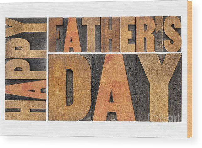 Abstract Wood Print featuring the photograph Happy Father Day by Marek Uliasz