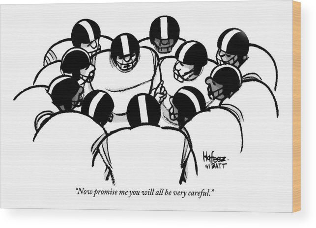 Football Wood Print featuring the drawing One Football Player Says To The Others by Kaamran Hafeez