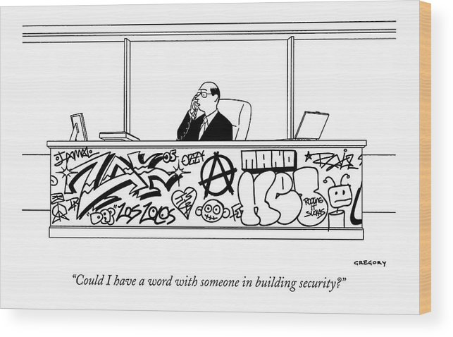 Art Crime Interiors Furniture Problems  (executive On Phone Sitting At Desk Covered With Graffiti.) 121403 Age Alex Gregory Wood Print featuring the drawing Could I Have A Word With Someone In Building by Alex Gregory