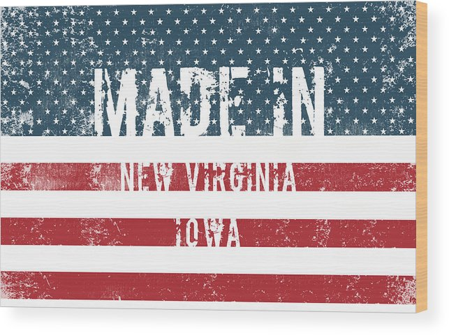 New Virginia Wood Print featuring the digital art Made In New Virginia, Iowa by Tinto Designs