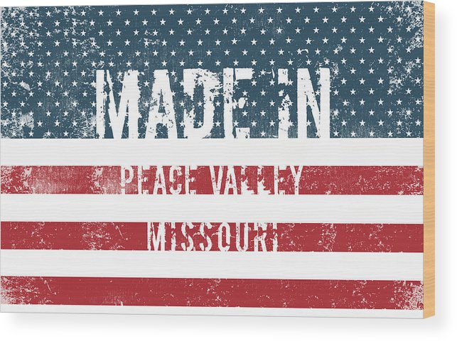 Peace Valley Wood Print featuring the digital art Made In Peace Valley, Missouri by Tinto Designs