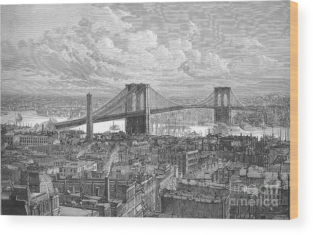 1883 Wood Print featuring the photograph Brooklyn Bridge, 1883 by Granger