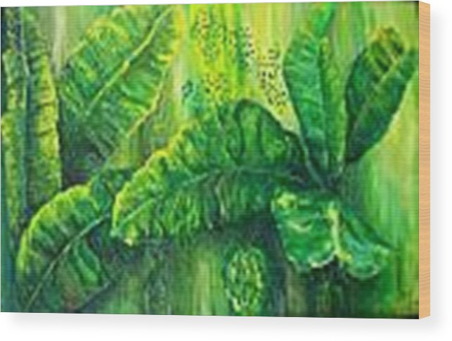 Wood Print featuring the painting Beautiful Banana Leaves by Carol P Kingsley