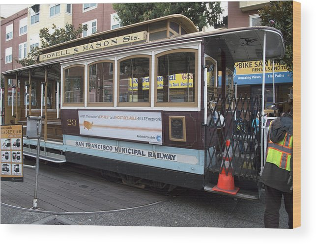 Photograph Wood Print featuring the photograph Cable Car Turn-around At Fisherman's Wharf by Christopher Winkler
