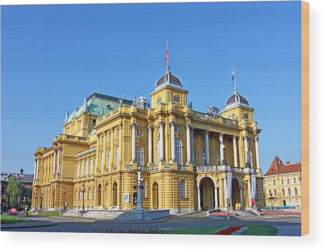 Croatia Wood Print featuring the photograph Croatian National Theater In Zagreb by Borislav Marinic