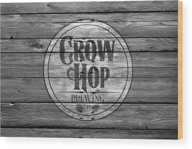 Crow Hop Wood Print featuring the photograph Crow Hop Brewing by Joe Hamilton