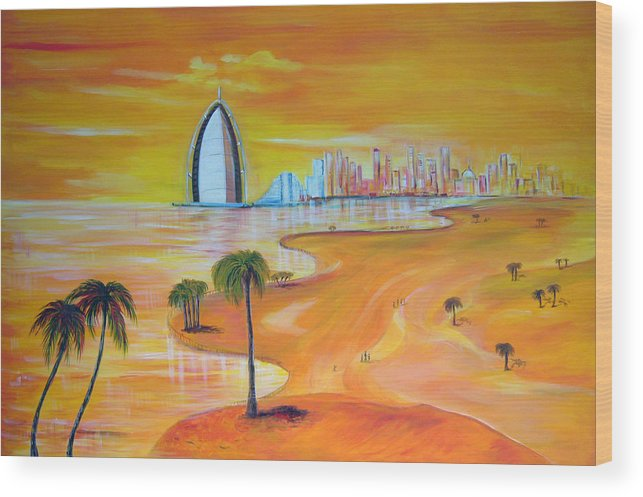 Oil Painting Abu Dhabi Wood Print featuring the painting Dubai by Inna Bredereck
