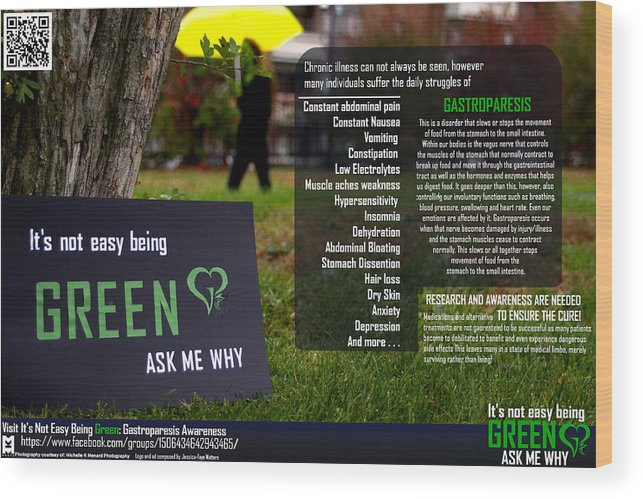 Gastroparesis Wood Print featuring the photograph It's Not Easy Being Green Poster by Jessica-Faye Watters