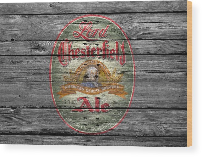 Lord Chesterfield Ale Wood Print featuring the photograph Lord Chesterfield Ale by Joe Hamilton
